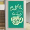 Cuộc sống bắt đầu sau ly coffee 019TDL